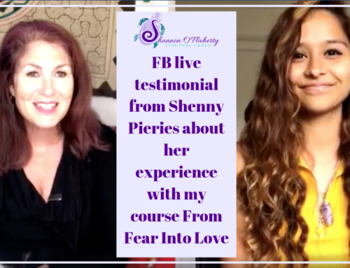 Live Testimonial from Shenny Pieries about her experience with my 12 week course From Fear Into Love