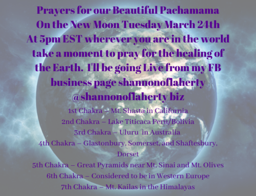 Prayers for Our Beautiful Pachamama, Healing the Earth's Chakras.
